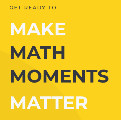OTF Learning – Making Math Moments That Matter